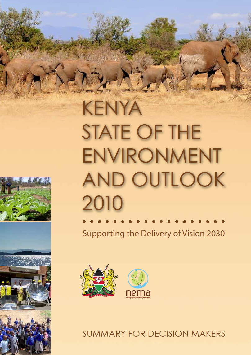 Kenya State of the Environment and Outlook 2010