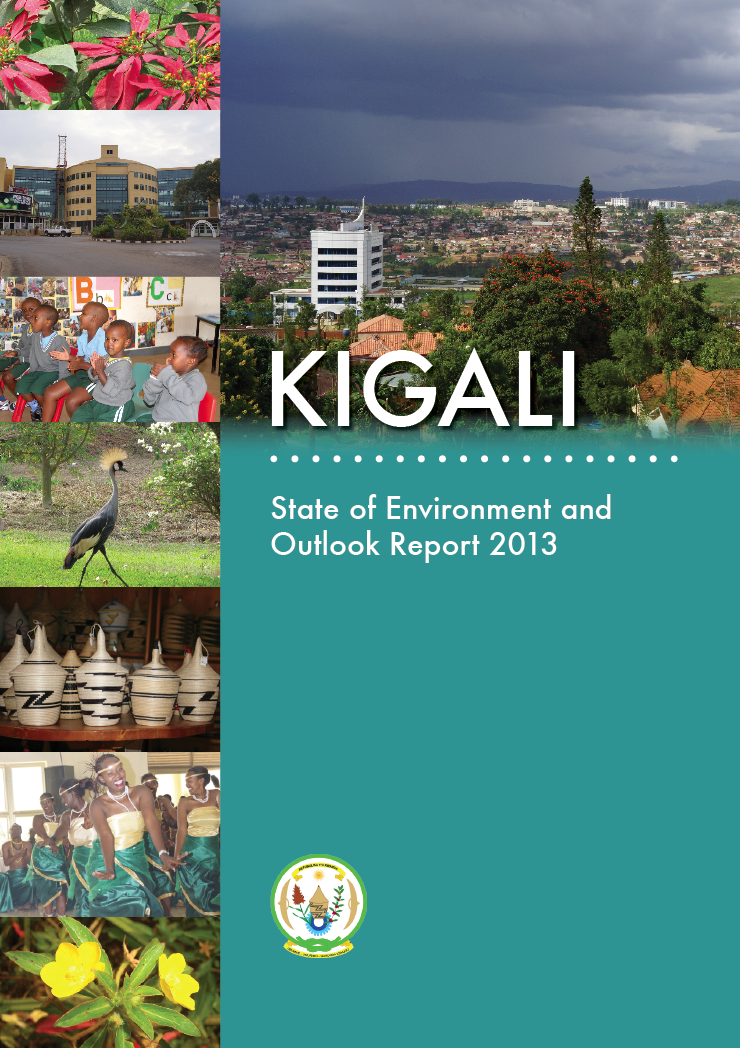 Kigali: State of Environment and Outlook Report 2013