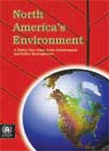 North America's Environment: A Thirty–Year State of the Environment and Policy Retrospective