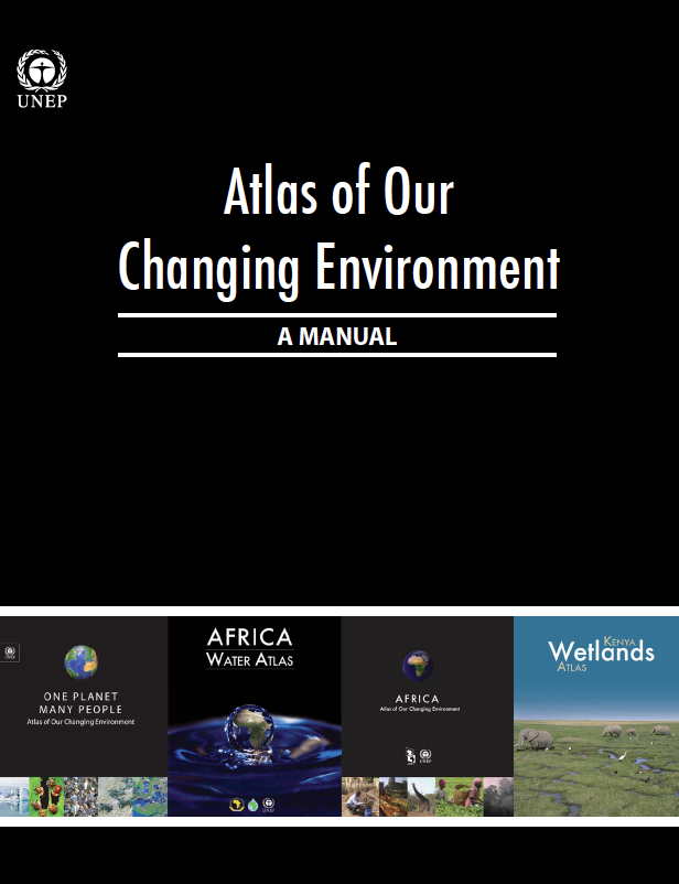 Atlas of Our Changing Environment: A Manual